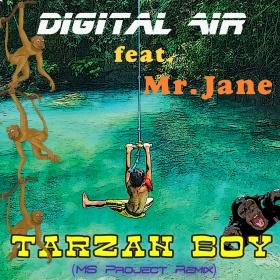 DIGITAL AIR FEAT. MR. JANE - TARZAN BOY